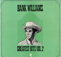 Hank Williams - Greatest Hits Vol. 2 (2353 053)